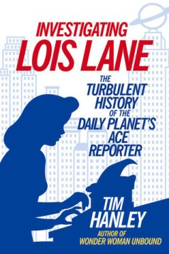 Investigating LoisLane