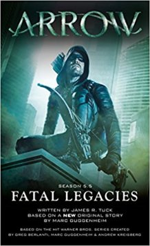 ArrowFatal Legacies